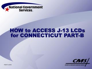 HOW to ACCESS J-13 LCDs for CONNECTICUT PART-B