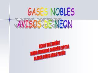 GASES NOBLES AVISOS DE NEON