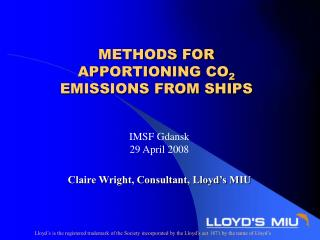 Claire Wright, Consultant, Lloyd s MIU