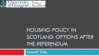 Housing policy in  scotland : options after the referendum