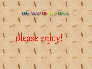 THE  MAP OF THE  U.S.A