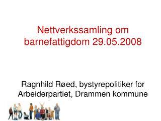 Nettverkssamling om barnefattigdom 29.05.2008