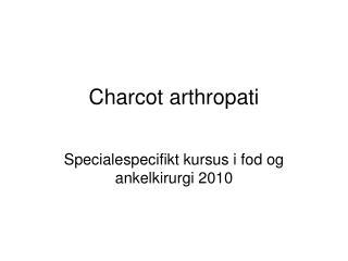 Charcot arthropati