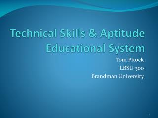 Technical Skills & Aptitude Educational System