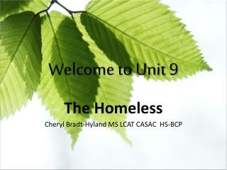 Welcome to Unit 9