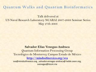 Quantum Walks and Quantum Bioinformatics