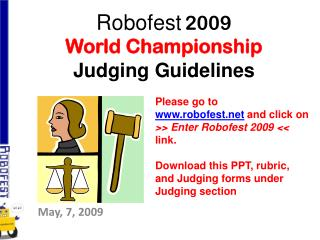 Robofest 2009  World Championship  Judging Guidelines
