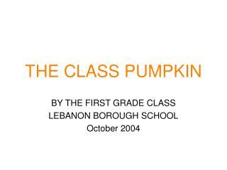 THE CLASS PUMPKIN