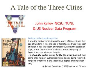 A Tale of the Three Cities