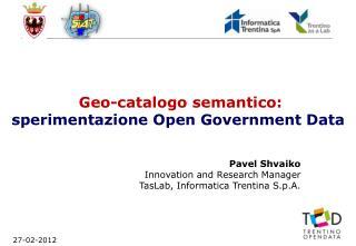 Geo-catalogo semantico:  sperimentazione Open Government Data