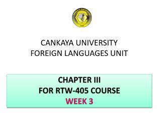 CANKAYA UNIVERSITY  FOREIGN  LANGUAGES  UNIT
