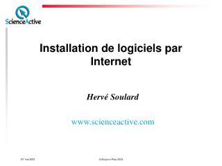 Installation de logiciels par Internet