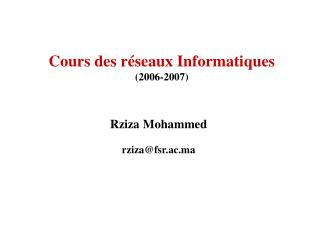 Cours des r�seaux Informatiques (2006-2007)