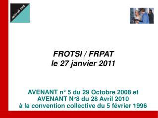 FROTSI / FRPAT le 27 janvier 2011
