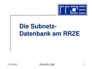 Die Subnetz-Datenbank am RRZE