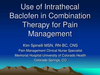 Use of Intrathecal Baclofen in Combination Therapy for Pain Management