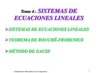 Tema 4.- SISTEMAS DE ECUACIONES LINEALES