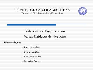 UNIVERSIDAD CATOLICA ARGENTINA Facultad de Ciencias Sociales y Económicas