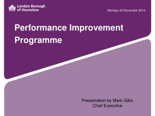 Performance Improvement  Programme
