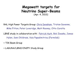 Megawatt targets for  Neutrino Super-Beams (Apr. 4, 2013)
