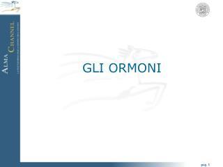 GLI ORMONI