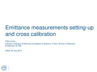 Emittance  measurements setting-up and cross calibration