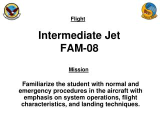 Intermediate Jet FAM-08