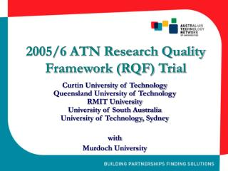 2005/6 ATN Research Quality Framework (RQF) Trial