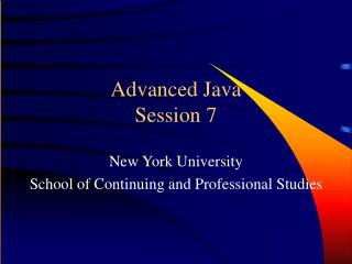 Advanced Java Session 7