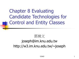 Chapter 8 Evaluating Candidate Technologies for Control and Entity Classes