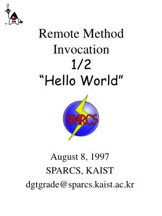 "Remote Method Invocation 1/2  ""Hello World"""