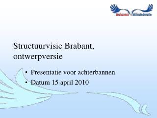 Structuurvisie Brabant, ontwerpversie