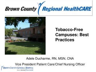 Tobacco-Free Campuses: Best Practices