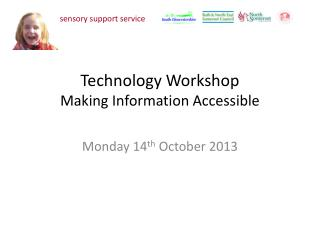 Technology Workshop Making Information Accessible