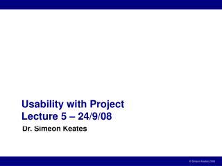 Dr. Simeon Keates