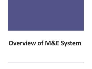 Overview of M&E System