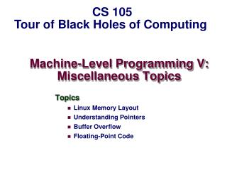 Machine-Level Programming V: Miscellaneous Topics