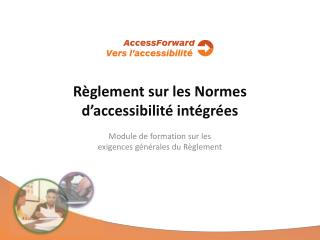 Règlement sur les Normes d ' accessibilité intégrées