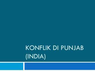 KONFLIK DI PUNJAB (INDIA)