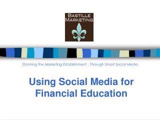 Using Social Media for Financial Education