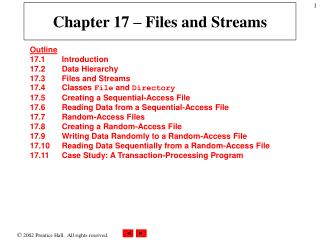 Chapter 17 – Files and Streams