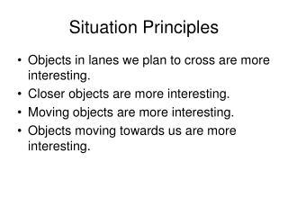 Situation Principles