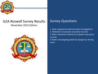 ILEA Roswell Survey Results November 2012 Edition