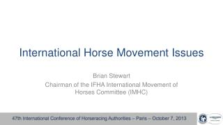 International Horse Movement Issues
