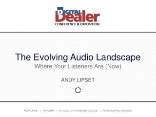 The Evolving Audio Landscape Where Your Listeners Are (Now)
