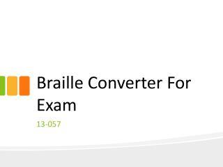 Braille Converter For Exam