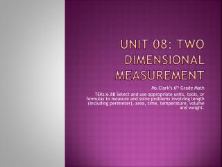 Unit 08: Two Dimensional Measurement