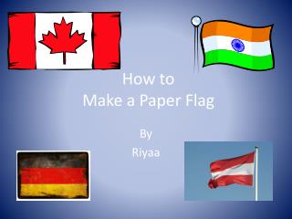 How to Make  a  Paper Flag