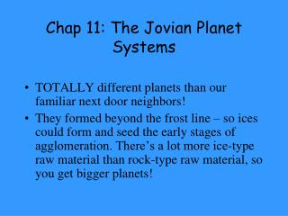 Chap  11:  The Jovian Planet Systems