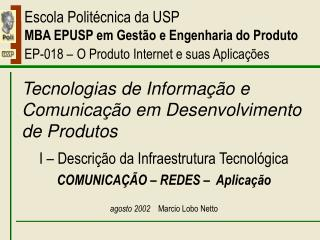 Tecnologias de Informação e Comunicação em Desenvolvimento de Produtos